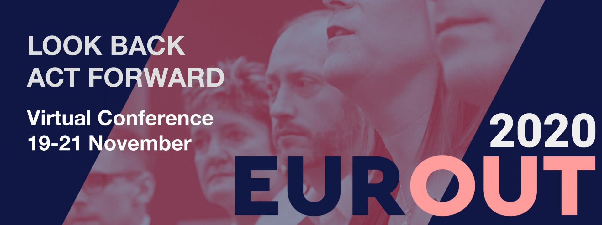 EUROUT 2020 - Look Back, Act Forward, Virtual Conference, 19 - 21 November 2020